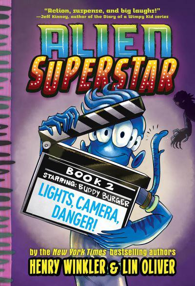 Lights, Camera, Danger! (Alien Superstar #2)