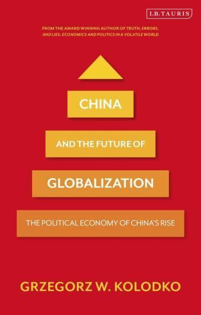 China and the Future of Globalization