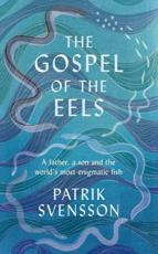 *SIGNED* The Gospel of the Eels