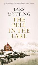 *SIGNED* The Bell in the Lake