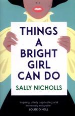 Things A Bright Girl Can Do - Signed by the Author