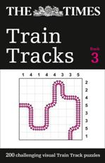 The Times Train Tracks Book 3