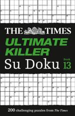 The Times Ultimate Killer Su Doku Book 13