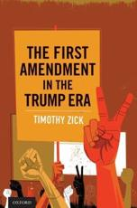 The First Amendment in the Trump Era