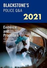 Blackstone's Police Q&A 2021. Volume 2 Evidence and Procedure