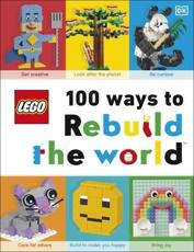 100 Ways to Rebuild the World