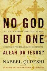No God but One - Allah or Jesus?