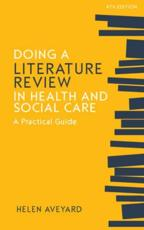 Doing a Literature Review in Health and Social Care