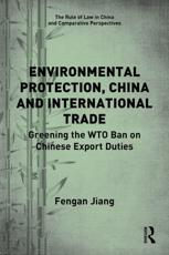 Environmental Protection, China and International Trade