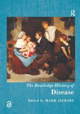 The Routledge History of Disease