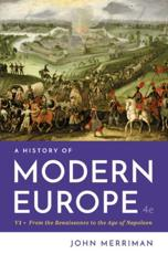 A History of Modern Europe. Vol. 1