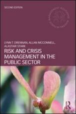 Risk and Crisis Management in the Public Sector