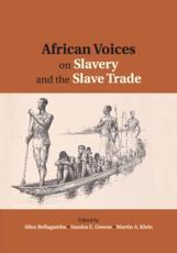 African Voices on Slavery and the Slave Trade. Volume 2 Essays on Sources and Methods