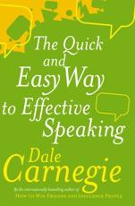The Quick & Easy Way to Effective Public Speaking