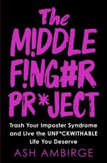 The Middle Fing#r Pr*ject