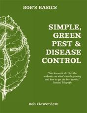 Simple, Green Pest and Disease Control