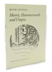 Morris, Hammersmith and Utopia