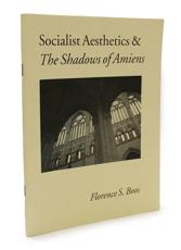 Socialist Aesthetics and the 'Shadows of Amiens'