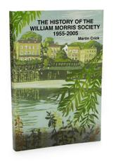 The History of the William Morris Society 1955-2005