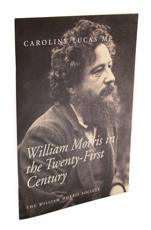 William Morris in the Twenty-First Century