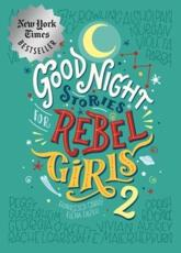 Good Night Stories for Rebel Girls 2