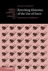 Rewriting Histories of the Use of Force