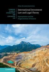 International Investment Law and Legal Theory