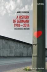 A History of Germany, 1918-2014