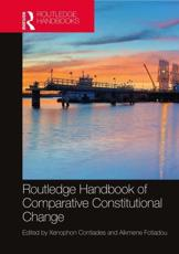 Routledge Handbook of Comparative Constitutional Change