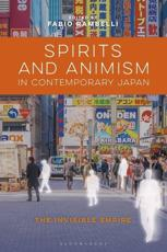 Spirits and Animism in Contemporary Japan