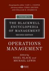 The Blackwell Encyclopedia of Operations Management