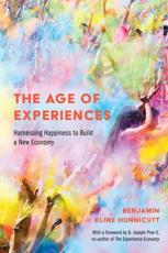 The Age of Experiences
