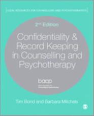Confidentiality & Record Keeping in Counselling and Psychotherapy