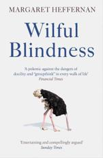 Wilful Blindness