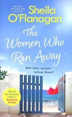 The Women Who Ran Away