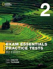 EXAM ESSENTIALS:CAMBRIDGE B2 F IRST PRACT TEST 2 W/KEY-REV 20