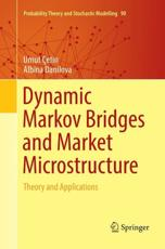 Dynamic Markov Bridges and Market Microstructure