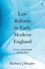 Law Reform in Early Modern England