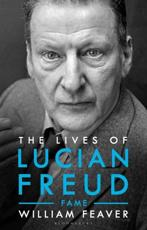 The Lives of Lucian Freud. Fame 1968-2011