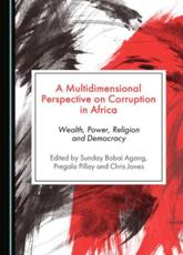 A Multidimensional Perspective on Corruption in Africa