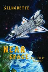 Near Space - The First Frontier
