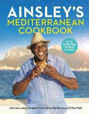 *SIGNED* Ainsley's Mediterranean Cookbook