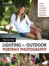 Step-by-Step Lighting for Outdoor Photography