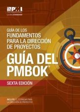A Guide to the Project Management Body of Knowledge (PMBOK¬ Guide) - Spanish, 6th Edition