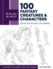 100 Fantasy Creatures and Characters