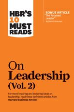 HBR's 10 Must Reads on Leadership. Vol. 2