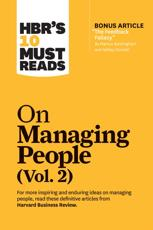 HBR's 10 Must Reads on Managing People. Vol. 2