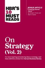 HBR's 10 Must Reads. Vol. 2