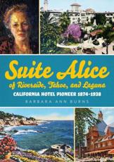 Suite Alice of Riverside, Tahoe, and Laguna