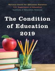 The Condition of Education, 2019